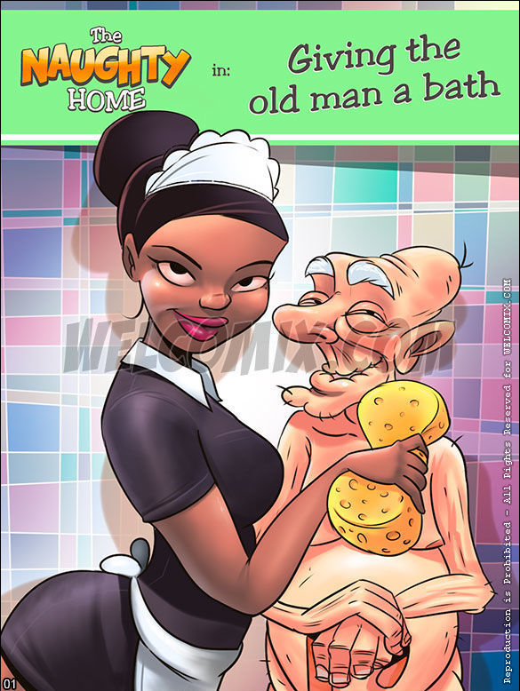 The Naughty Home: Giving the old man a bath