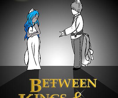 Between Kings and Queens