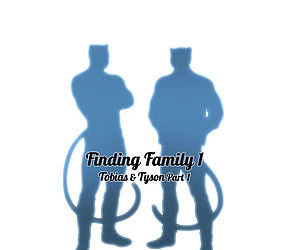 Finding Family 1 - part 4