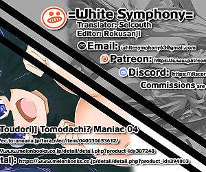 Tomodachi? Maniac 04 =White Symphony=
