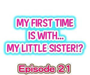 My First Time is with.... My Little Sister?! - part 10