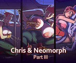 Chris & Neomorph - part 3