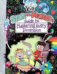 Star vs the forces of evil - Star and Marcos guide to mastering every dimension