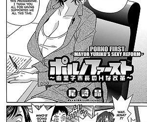 Porno First ~Yuriko Shichou no H na Kaikaku~ - Porno First ~Mayor Yurikos Sexy Reform~ Ch. 1-9 - part 2