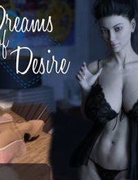 Dreams of Desire part 2-3 - Moms day and night dreams