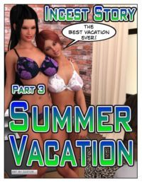Incest Story - Part 3: Summer Vacation
