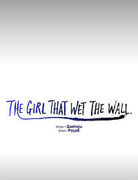 The Girl That Wet the Wall Ch 48 - 50 - part 6