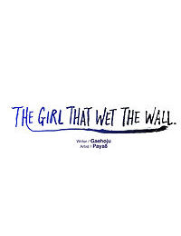 The Girl That Wet the Wall Ch 11 - 40 - part 14