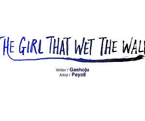 The Girl That Wet the Wall Ch 11 - 40 - part 4