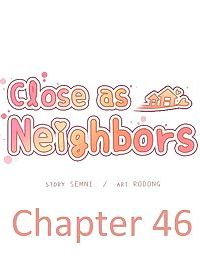 Close as Neighbors - part 9