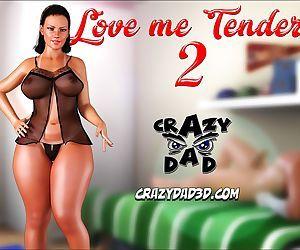 CrazyDad3D- Love Me Tender 2