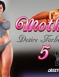 CrazyDad3D- Mother, Desire Forbidden 5