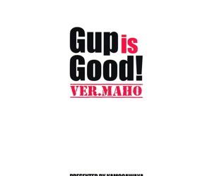 Gup is Good! Ver.MAHO