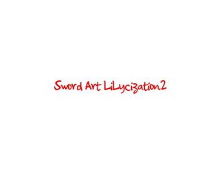 Sword Art Lilycization.2