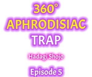 360º Aphrodisiac Trap Ch. 1 - 6