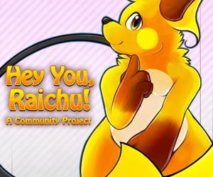 Hey You- Raichu!!