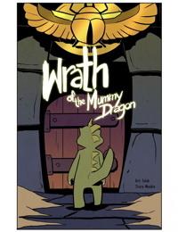 Wrath of the Mummy Dragon