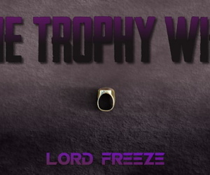 TheForgottenColdKing- The Trophy Wifey