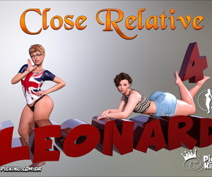 Pigking- Leonard Close Relative Part 4