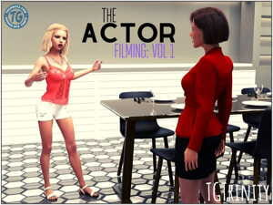 TGTrinity- The Actor- Filming Vol. 1