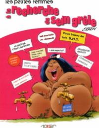 Seron - Les petites femmes - T5 - à la recherche du sein grêle