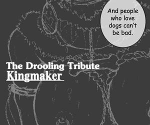 Drooling Graft - Kingmaker - part 2