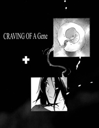 Craving of a Gene