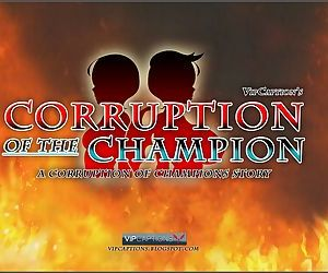 Corruption of the Champion - part 4