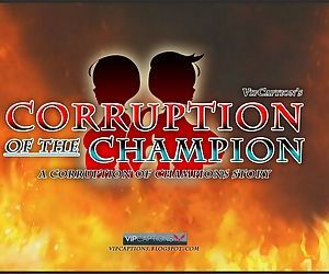 Corruption of the Champion